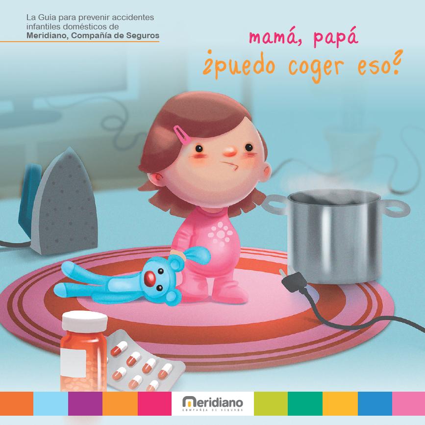 Meridiano Seguros y Grupo IHP Pediatría presentan una guía de atención al menor  para prevenir accidentes domésticos infantiles