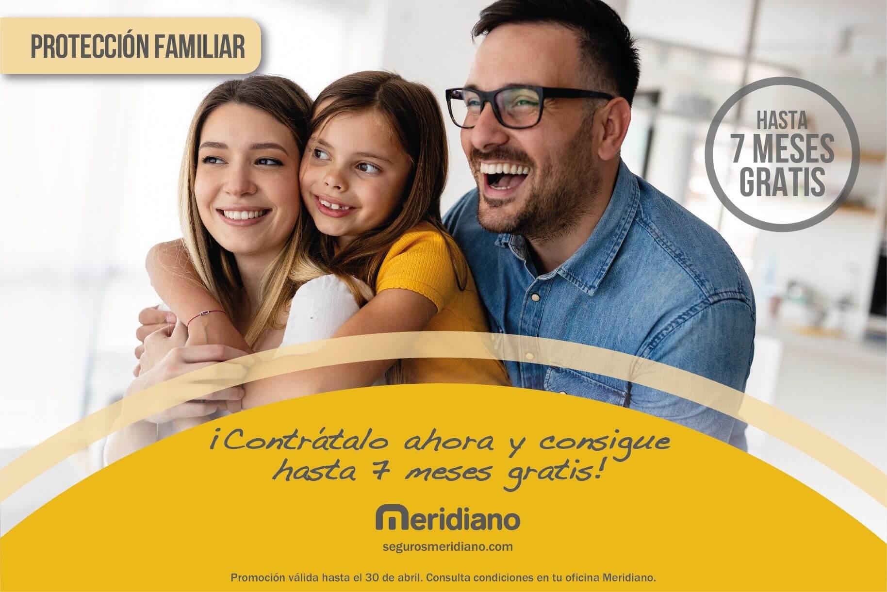Contrata ahora tu seguro de Protección Familiar y consigue hasta 7 meses gratis*